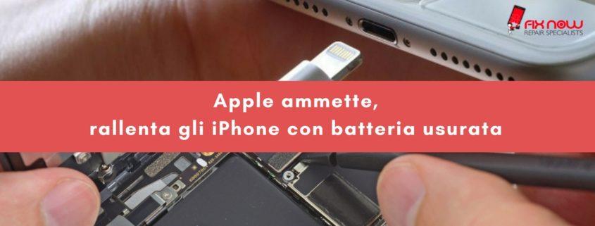 Apple rallenta gli iPhone con batteria usurata